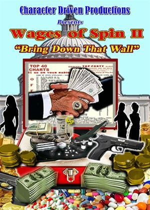 The Wages of Spin 2: Bring Down That Wall Online DVD Rental