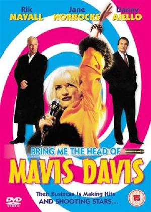 Bring Me the Head of Mavis Davis Online DVD Rental