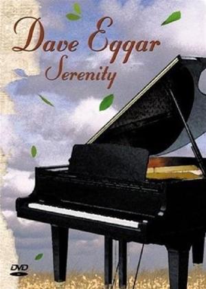 Rent Dave Eggar: Serenity Online DVD Rental