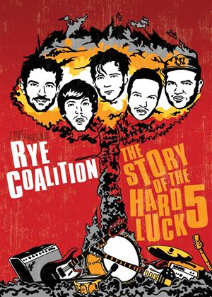 Rye Coalition: The Story of the Hard Luck Five Online DVD Rental