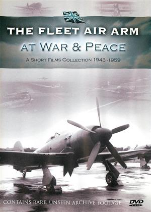The Fleet Air Arm: At War and Peace 1943-1959 Online DVD Rental