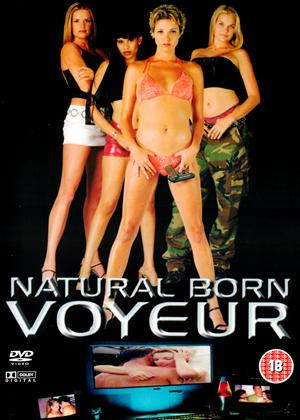 Rent Natural Born Voyeur Online DVD Rental