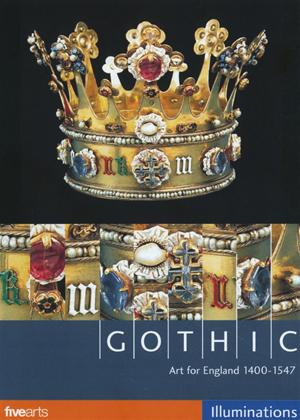 Rent Gothic: Art for England 1400-1547 Online DVD Rental