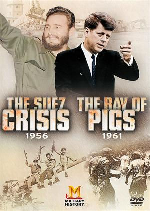 Rent 20th Century Conflicts: The Suez Crisis / The Bay of Pigs 1961 Online DVD Rental