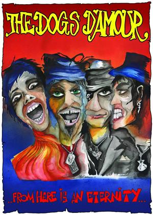 Rent The Dogs D'amour: From Here Is an Eternity Online DVD Rental