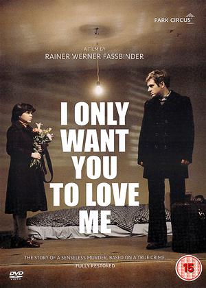 I Only Want You to Love Me Online DVD Rental