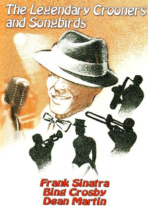 The Legendary Crooners and Songbirds Online DVD Rental