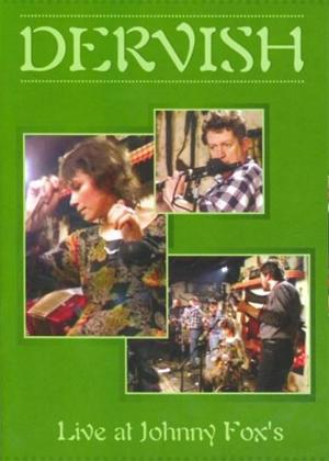 Rent Dervish: Live at Johnny Fox's Online DVD Rental