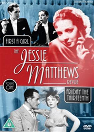Rent The Jessie Matthews Revue: Vol.1 (aka The Jessie Matthews Revue: Friday the Thirteenth / First a Girl) Online DVD Rental