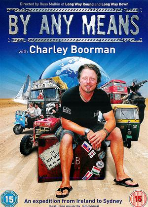 Charley Boorman: By Any Means Online DVD Rental