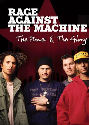 Rage Against the Machine: The Power and the Glory Online DVD Rental