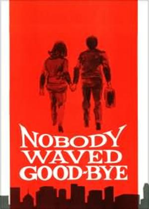 Rent Nobody Waved Good-bye Online DVD Rental