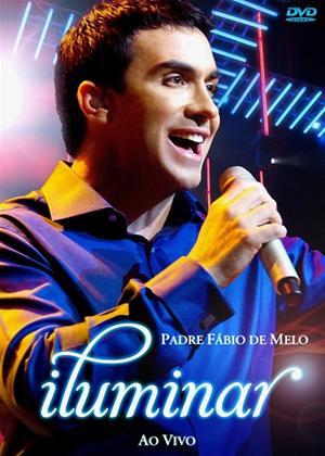 Padre Fábio De Melo: Iluminar Ao Vivo Online DVD Rental