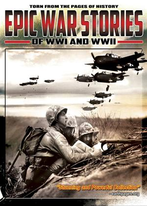 Epic War Stories of WWI and WWII Online DVD Rental