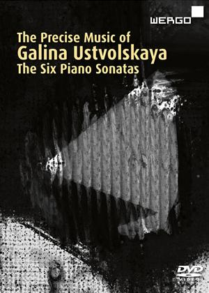 Rent The Precise Music of Galina Ustvolskaya: The Six Piano Sonatas Online DVD Rental