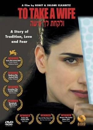 Rent To Take a Wife (aka Ve'Lakhta Lehe Isha) Online DVD Rental