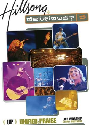 Unified: Praise: Hillsong plus Delirious Online DVD Rental