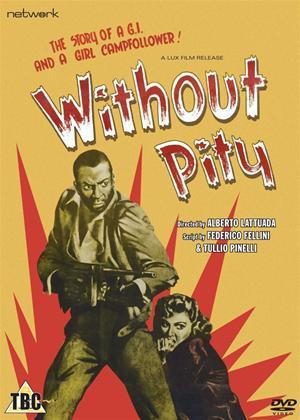 Rent Without Pity (aka Senza pietà) Online DVD Rental