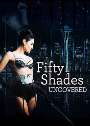 Rent Fifty Shades Uncovered Online DVD Rental