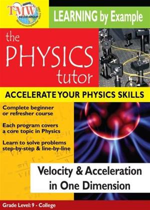 Rent Physics Tutor: Velocity and Acceleration in One Dimension Online DVD Rental