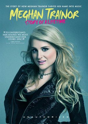 Meghan Trainor: Story of a Lifetime Online DVD Rental