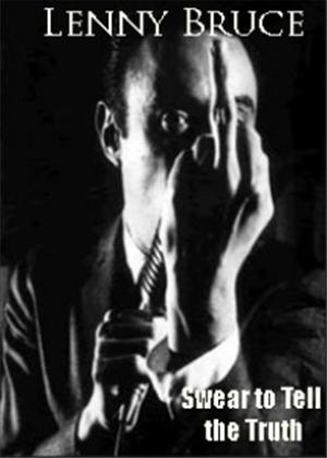 Rent Lenny Bruce: Swear to Tell the Truth Online DVD Rental