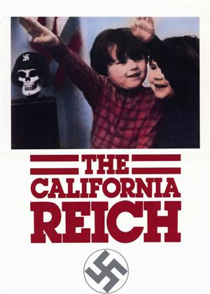 Rent The California Reich Online DVD Rental