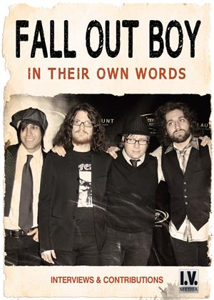 Rent Fall Out Boy: In Their Own Words Online DVD Rental