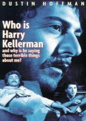 Who Is Harry Kellerman and Why Is He Saying Those Terrible Things about Me? Online DVD Rental