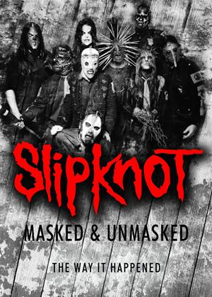 Slipknot: Masked and Unmasked Online DVD Rental