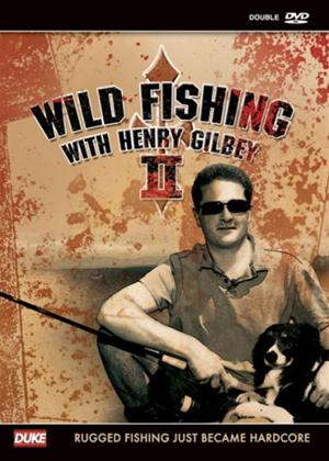 Rent Wild Fishing with Henry Gilbey: Vol.2 Online DVD Rental