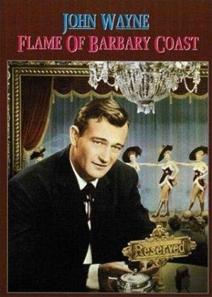 Flame of Barbary Coast Online DVD Rental