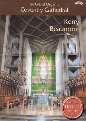 The Grand Organ of Coventry Cathedral: Kerry Beaumont Online DVD Rental