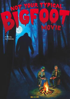 Rent Not Your Typical Bigfoot Movie Online DVD Rental