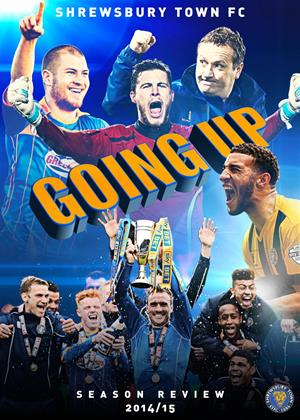 Shrewsbury Town FC: Going Up: Season Review 2014/2015 Online DVD Rental