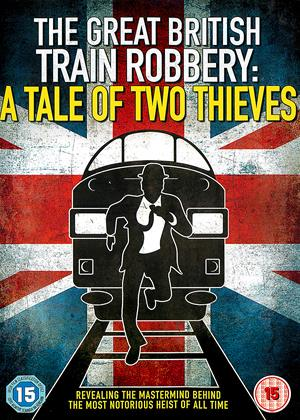 The Great British Train Robbery: A Tale of Two Thieves Online DVD Rental