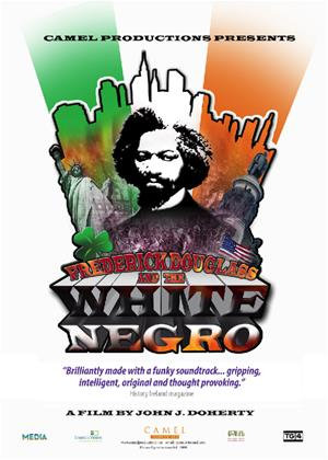 Rent Frederick Douglass and the White Negro Online DVD Rental