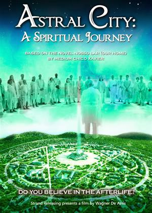 Rent Astral City: A Spiritual Journey (aka Nosso Lar) Online DVD Rental