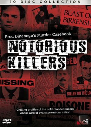 Rent Notorious Killers: Fred Dinenage's Murder Casebook Online DVD Rental