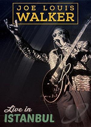 Joe Louis Walker: Live in Istanbul Online DVD Rental