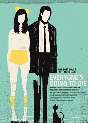 Rent Everyone's Going to Die Online DVD Rental
