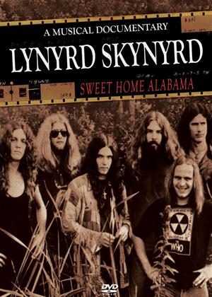 Rent Lynyrd Skynyrd: Sweet Home Alabama: A Musical Documentary Online DVD Rental