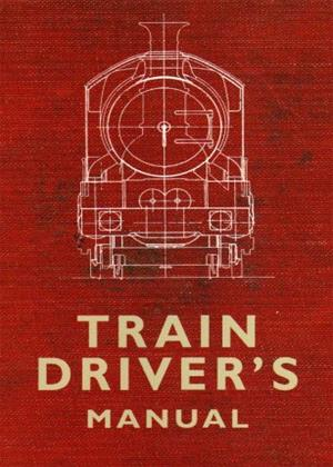 Rent Train Driver's Manual Online DVD Rental