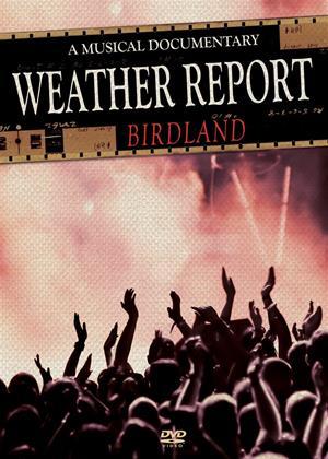 Rent Weather Report: Birdland Online DVD Rental