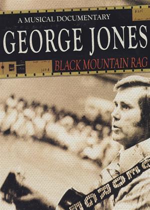 Rent George Jones: Black Mountain Rag Online DVD Rental