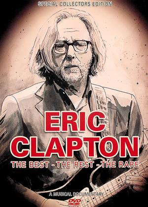 Rent Eric Clapton: The Best, the Rest, the Rare Online DVD Rental