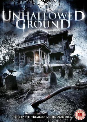 Rent Unhallowed Ground Online DVD Rental