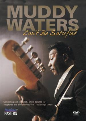 Rent Muddy Waters: Can't Be Satisfied Online DVD Rental