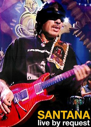 Santana: Live by Request Online DVD Rental
