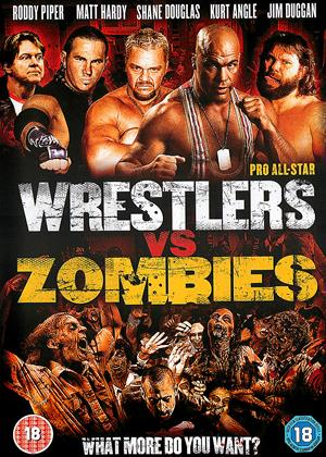 Rent Pro All-Star Wrestlers vs. Zombies Online DVD Rental